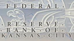 Federal Reserve Bank of Kansas City
