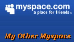 My Other Myspace