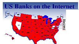 US Banks on the Internet